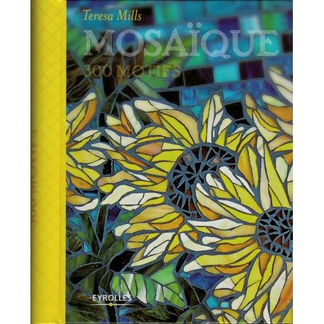 Livre Mosaïque 300 motifs de Teresa Mills aux Editions Eyrolles