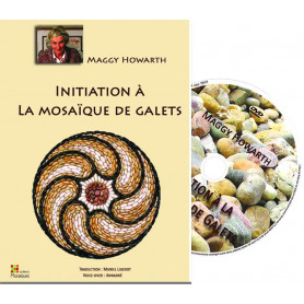 DVD Initiation à la mosaïque de galets de Maggy Howarth aux Editions Muriel Ligerot